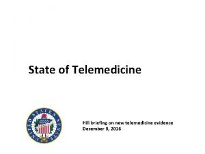 State of Telemedicine Hill briefing on new telemedicine