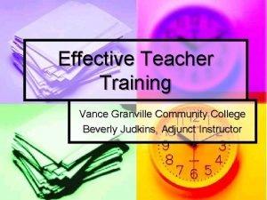 Effective Teacher Training Vance Granville Community College Beverly