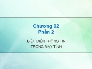Chng 02 Phn 2 BIU DIN THNG TIN