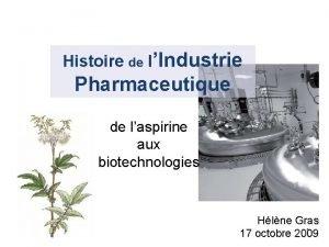 Histoire de lIndustrie Pharmaceutique de laspirine aux biotechnologies