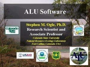 ALU Software Stephen M Ogle Ph D Research