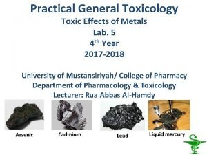 Practical General Toxicology Toxic Effects of Metals Lab