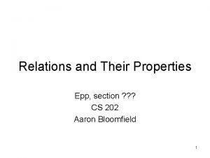 Relations and Their Properties Epp section CS 202