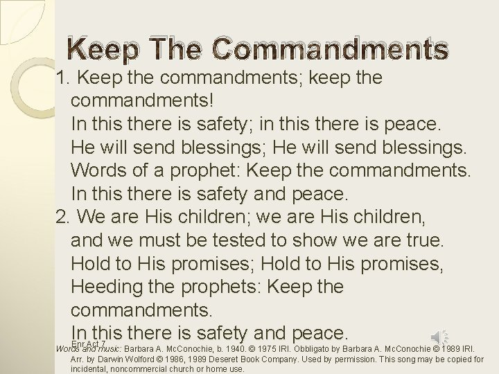 Keep The Commandments 1 Keep the commandments keep