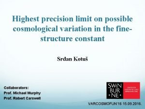 Highest precision limit on possible cosmological variation in