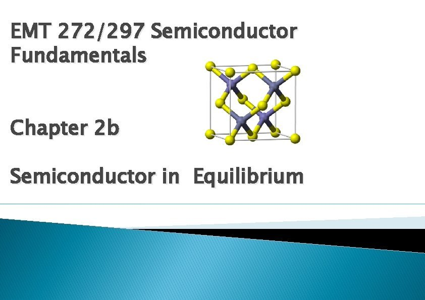 EMT 272297 Semiconductor Fundamentals Chapter 2 b Semiconductor