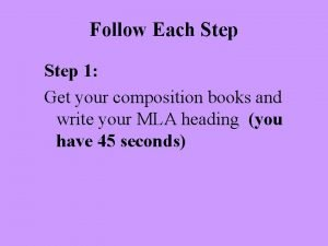 Follow Each Step 1 Get your composition books