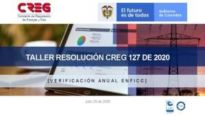 TALLER RESOLUCIN CREG 127 DE 2020 VERIFICACIN ANUAL
