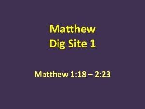 Matthew Dig Site 1 Matthew 1 18 2