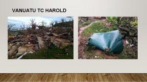 VANUATU TC HAROLD WASH CLUSTER RESPONSE HIGHGLIGHTS AND