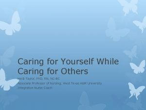 Caring for Yourself While Caring for Others Heidi