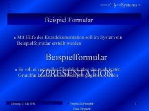 Systems Beispiel Formular n Mit Hilfe der Kurzdokumentation