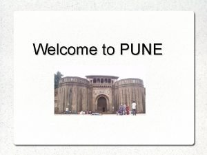 Welcome to PUNE GENERAL INFORMATION PUNE on the