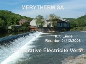 MERYTHERM SA HEC Lige Runion 04122006 Cooprative lectricit