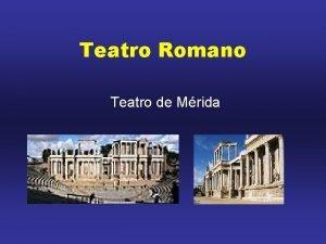 Teatro Romano Teatro de Mrida O teatro romano