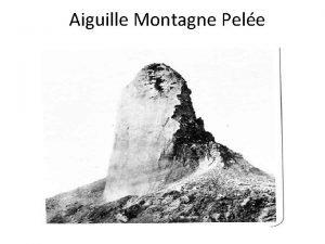 Aiguille Montagne Pele basalt pillow lava basalt sample