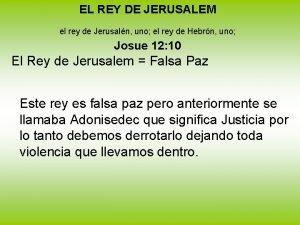 EL REY DE JERUSALEM el rey de Jerusaln