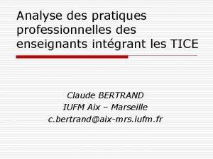 Analyse des pratiques professionnelles des enseignants intgrant les