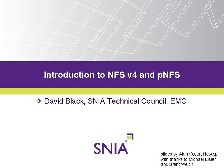 Introduction to NFS v 4 and p NFS