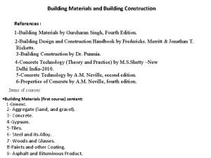 Building Materials and Building Construction References 1 Building