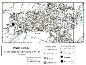 N Disturbed levels Writtle 2009 14 1 sherd