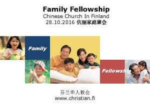Family Fellowship Chinese Church In Finland 28 10