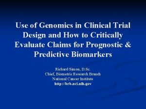 Use of Genomics in Clinical Trial Design and