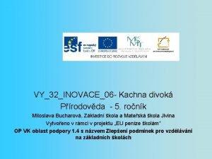 VY32INOVACE06 Kachna divok Prodovda 5 ronk Miloslava Bucharov