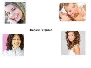 Marjorie Ferguson Marjorie Ferguson Theory states that female