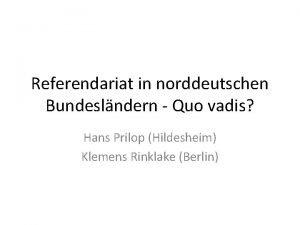 Referendariat in norddeutschen Bundeslndern Quo vadis Hans Prilop