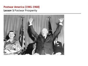 Postwar America 1945 1960 Lesson 5 Postwar Prosperity
