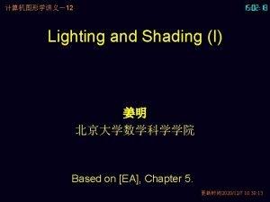 12 Lighting and Shading I Based on EA