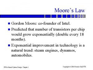 Moores Law Gordon Moore cofounder of Intel n