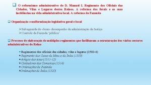q O reformismo administrativo de D Manuel I
