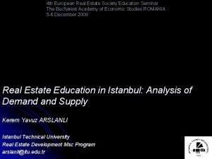 4 th European Real Estate Society Education Seminar