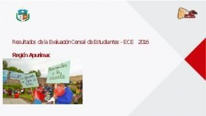 Resultados de la Evaluacin Censal de Estudiantes ECE