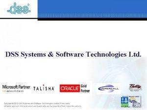 DSS Systems Software Technologies Ltd Copyright 2012 DSS