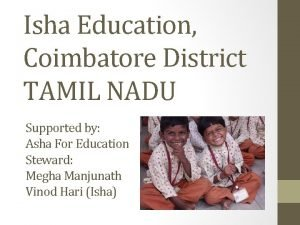 Isha Education Coimbatore District TAMIL NADU Supported by