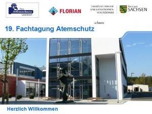 Atemschutz Aktuell Die Landesfeuerwehr und Katastrophenschutzschule Sachsen 19