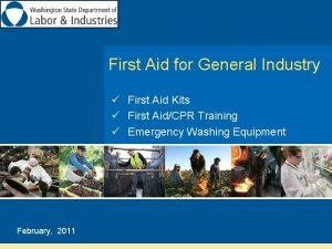First Aid for General Industry First Aid Kits