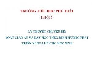 TRNG TIU HC PH THI KHI 3 L