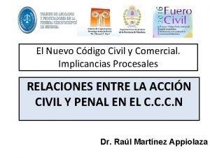 El Nuevo Cdigo Civil y Comercial Implicancias Procesales