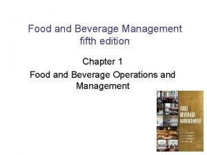 Food and Beverage Management fifth edition Chapter 1