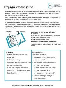 Keeping a reflective journal A reflective journal is