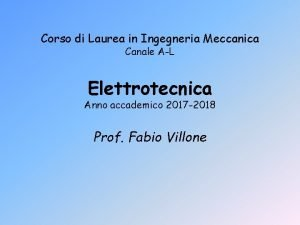 Corso di Laurea in Ingegneria Meccanica Canale AL