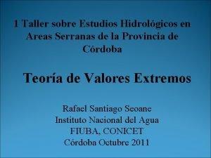 1 Taller sobre Estudios Hidrolgicos en Areas Serranas