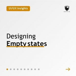 UIUX insights Designing Empty states UIUX insights First