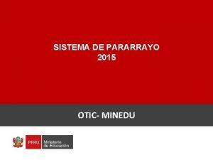 SISTEMA DE PARARRAYO 2015 OTIC MINEDU DESCARGAS ELCTRICAS