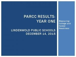 PARCC RESULTS YEAR ONE LINDENWOLD PUBLIC SCHOOLS DECEMBER