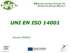 GReening business through the Enterprise Europe Network UNI